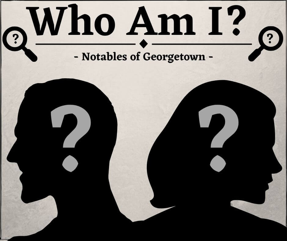 Who are the Notables of Georgetown